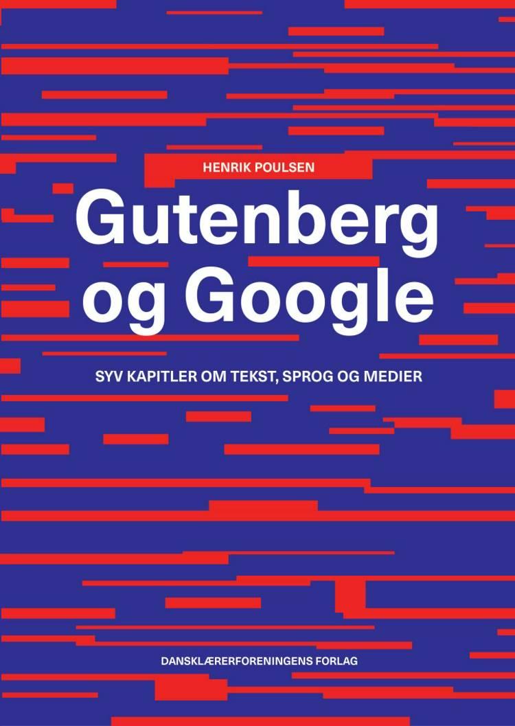 Gutenberg og Google af Henrik Poulsen