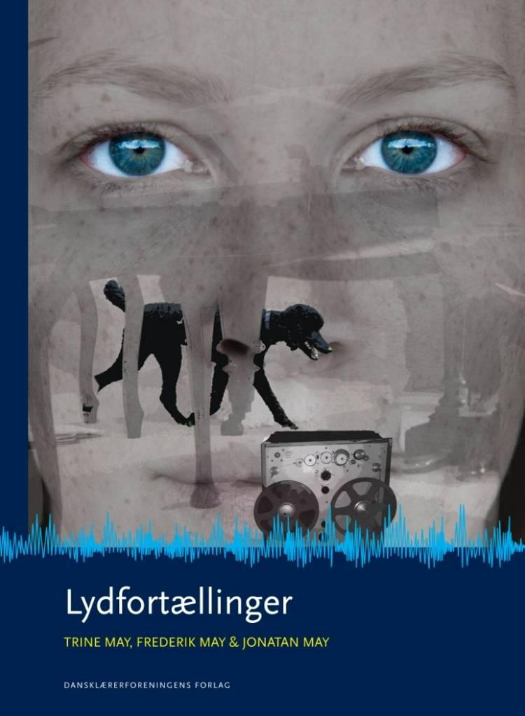 Lydfortællinger af Trine May, Jonatan May og Frederik May