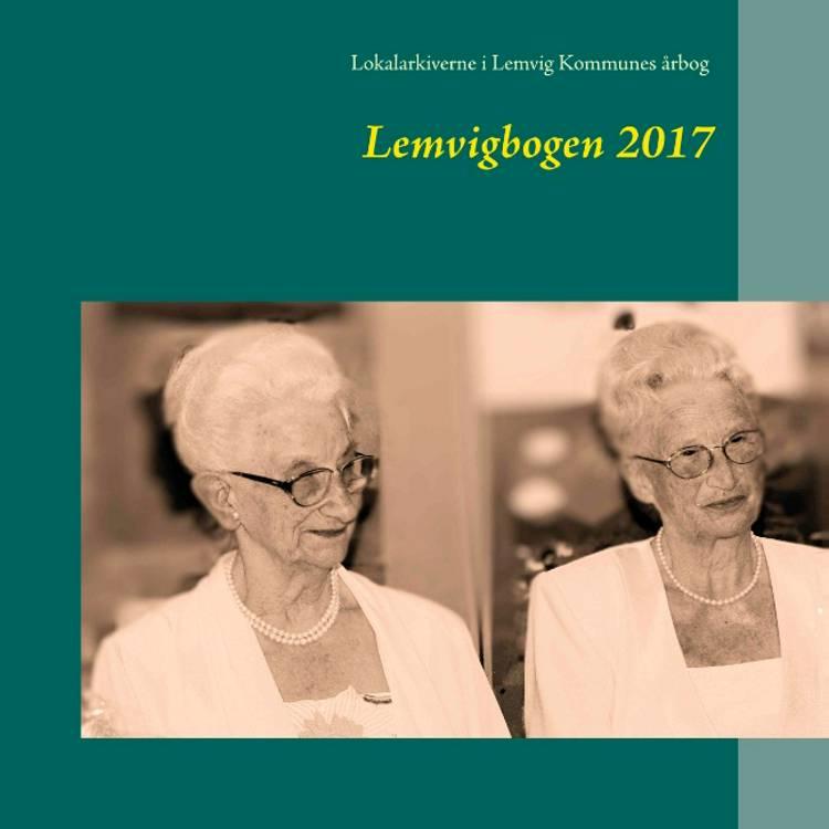 Lemvigbogen 2017 af Jens Andersen, Jens Erik Villadsen og Ole Due