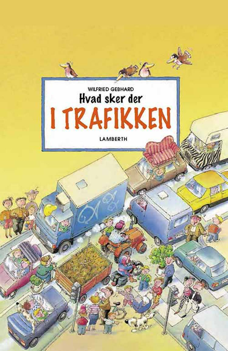 Hvad sker der i Trafikken af Lena Lamberth