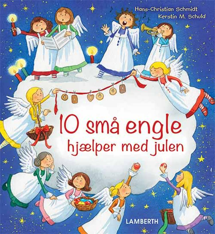 10 små engle hjælper med julen af Hans-Christian Schmidt