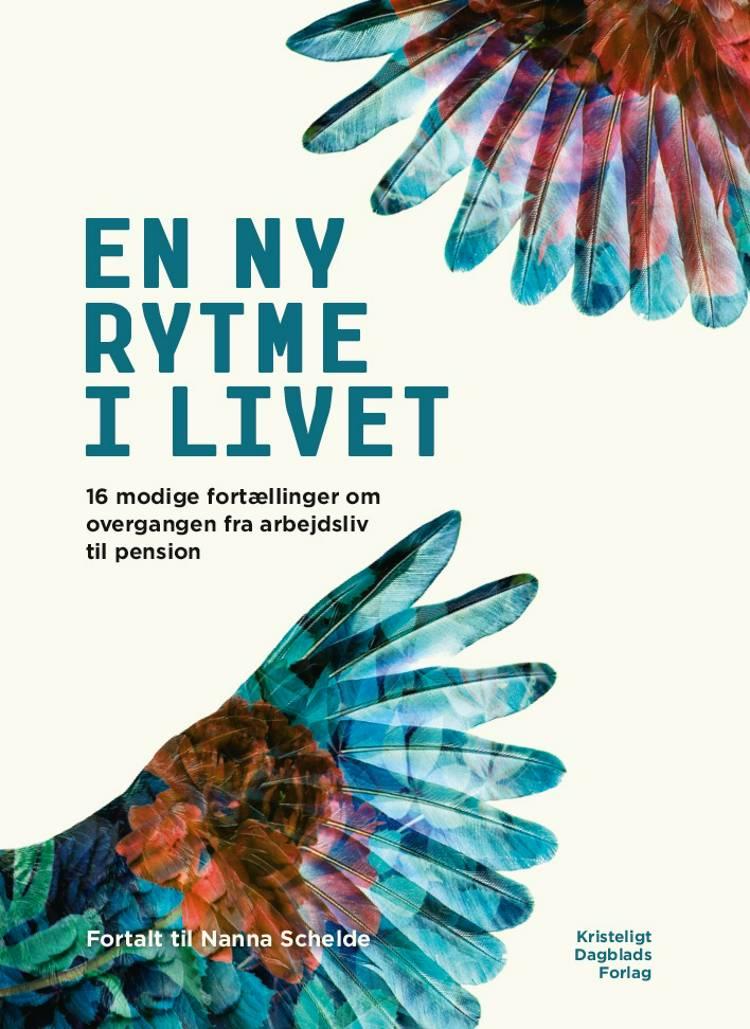 En ny rytme i livet af Nanna Schelde