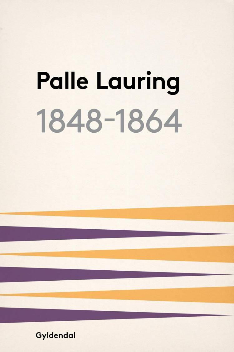 1848-1864 af Palle Lauring