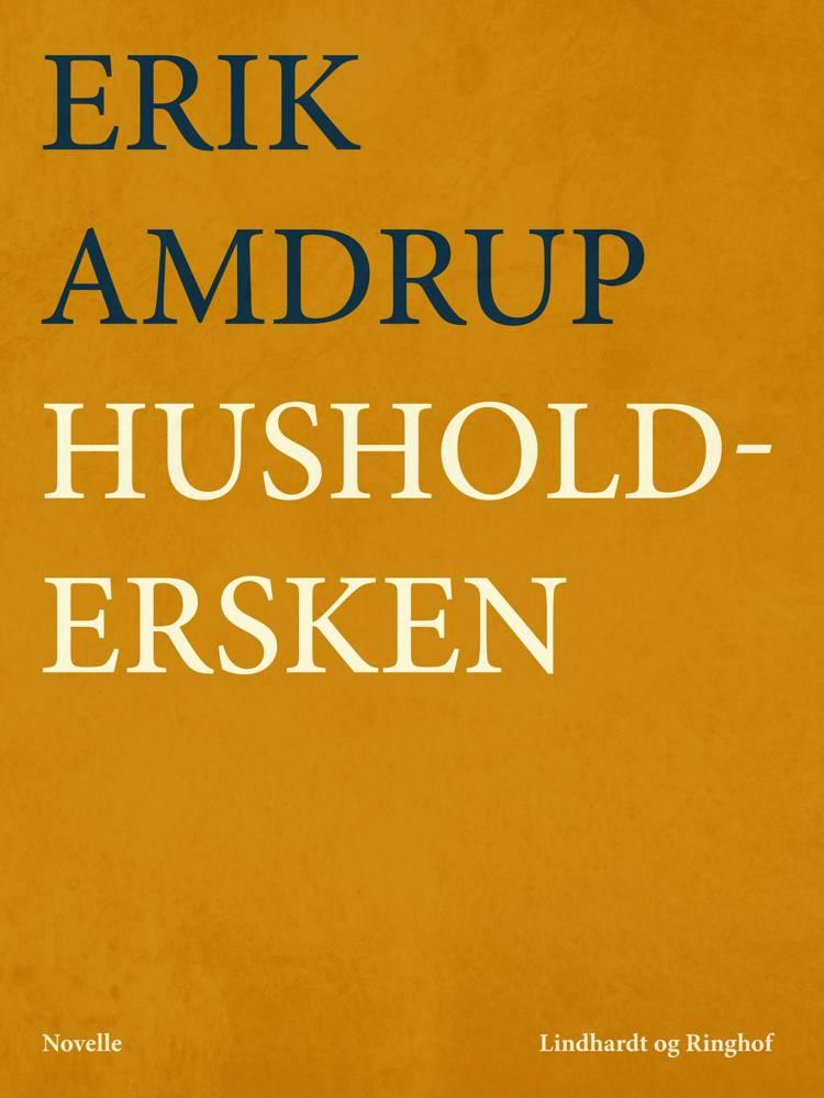 Husholdersken af Erik Amdrup