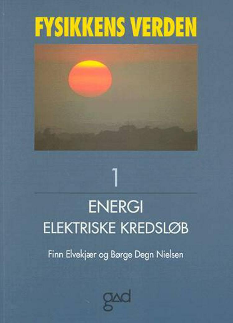 Fysikkens verden af Børge Degn Nielsen og Finn Elvekjær