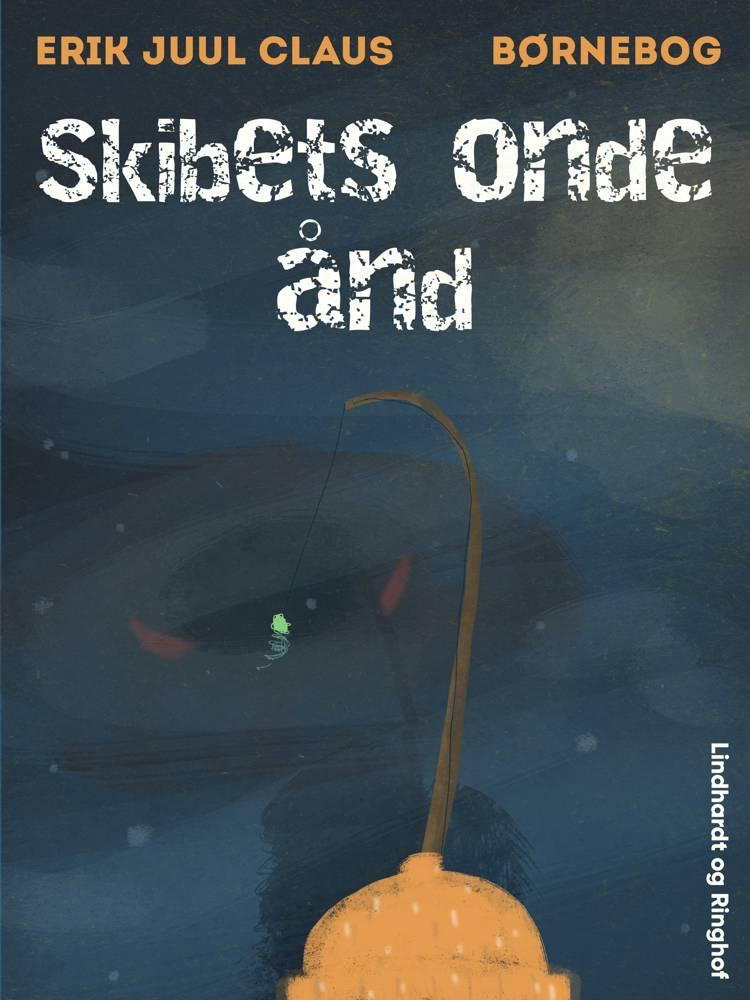 Skibets onde ånd af Erik Juul Clausen