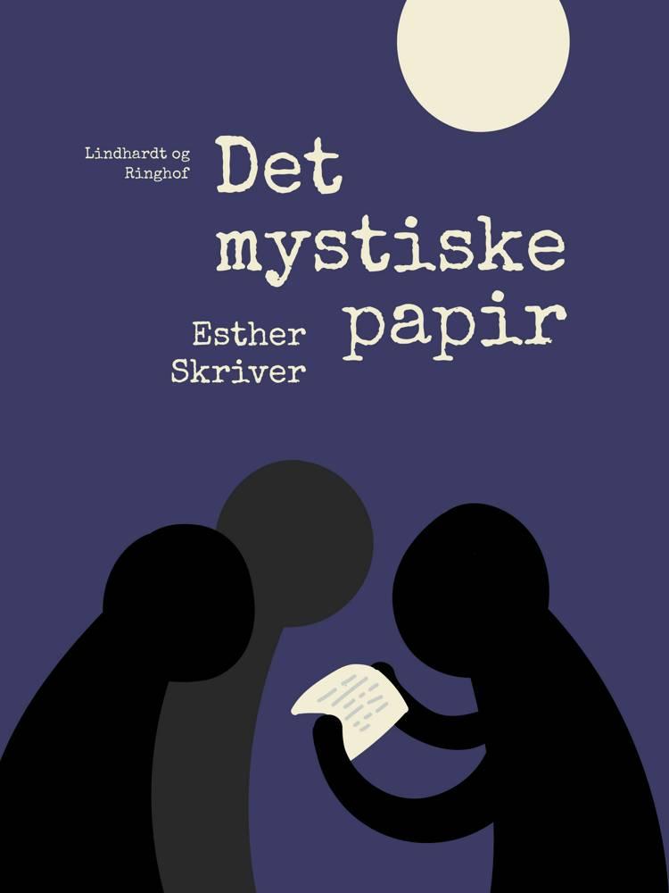 Det mystiske papir af Esther Skriver