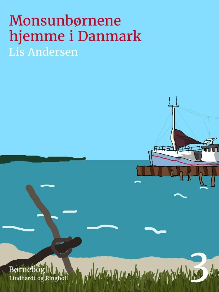 Monsunbørnene hjemme i Danmark af Lis Andersen