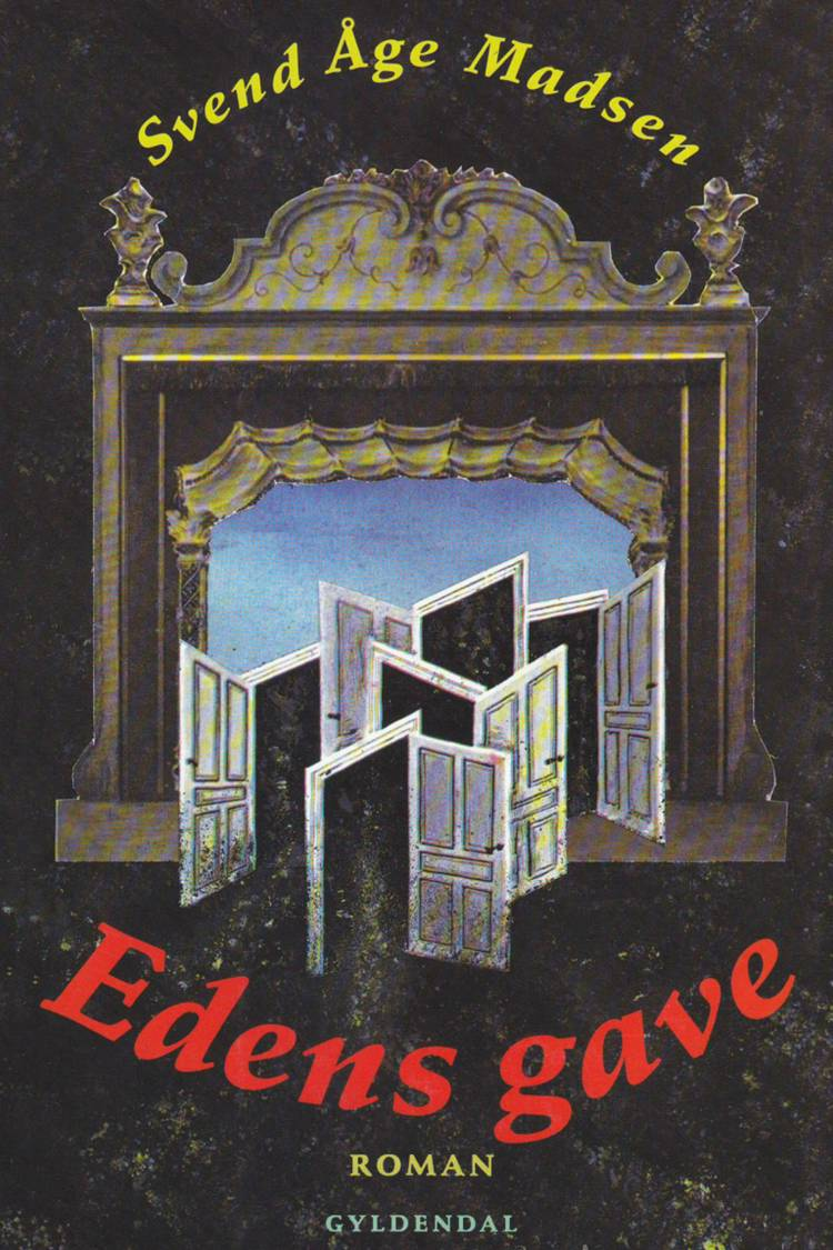 Edens gave af Svend Åge Madsen
