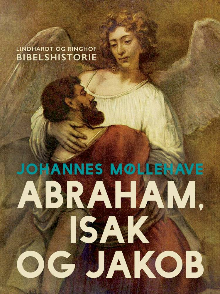 Abraham, Isak og Jakob af Johannes Møllehave