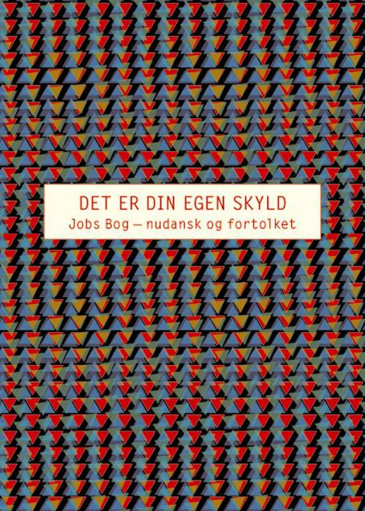 Det er din egen skyld af Anders Fogh Jensen, Leif Andersen og Elli Kappelgaard