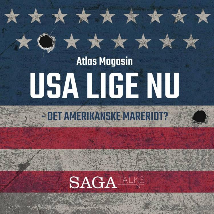 USA lige nu - det amerikanske mareridt? af Atlas Magasin