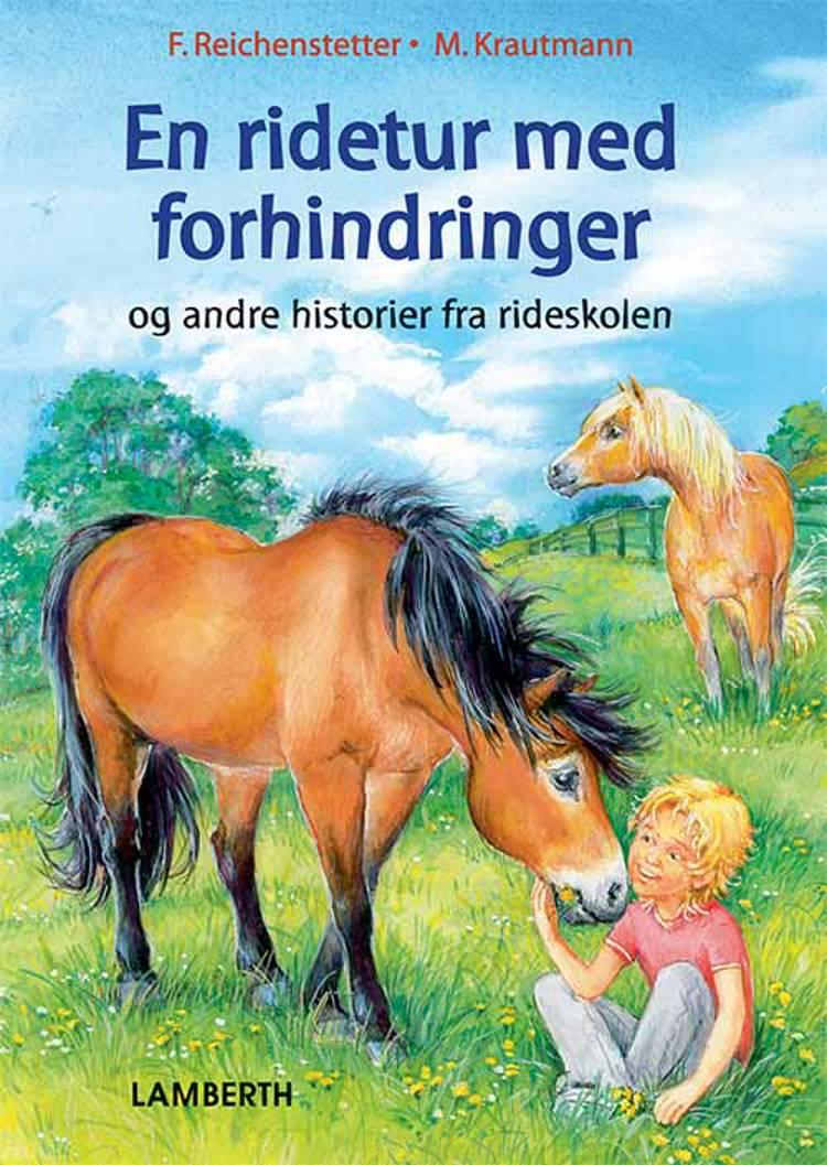 En ridetur med forhindringer af Friederun Reichenstetter