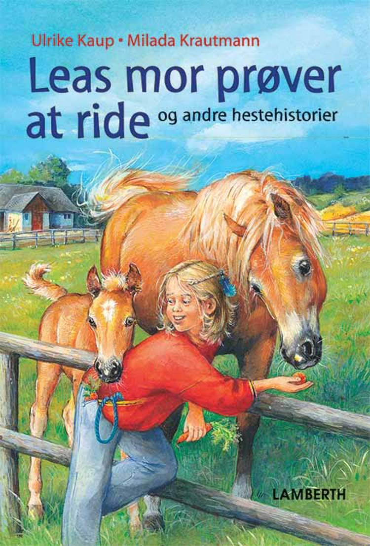Leas mor prøver at ride af Ulrike Kaup