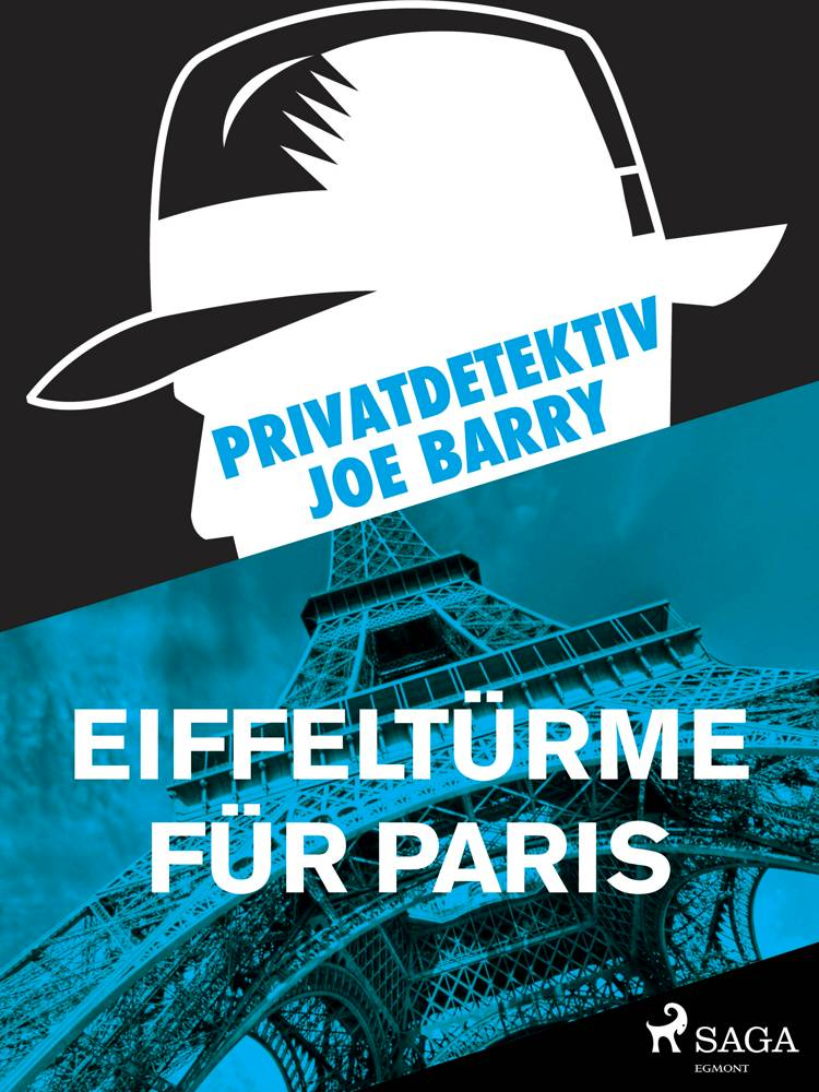 Privatdetektiv Joe Barry - Eiffeltürme für Paris af Joe Barry