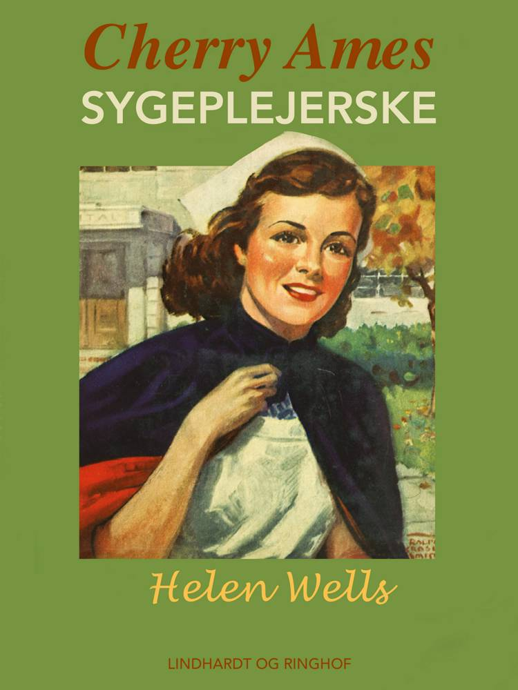 Cherry Ames - sygeplejerske af Helen Wells