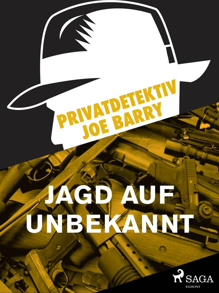 Privatdetektiv Joe Barry - Jagd auf Unbekannt af Joe Barry