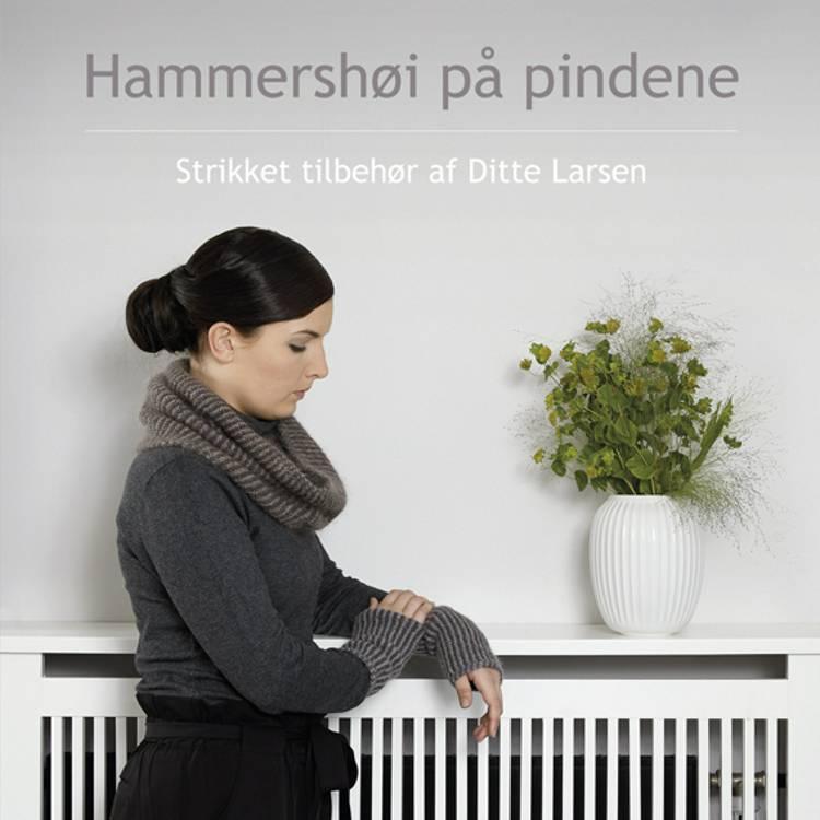 Hammershøi på pindene af Ditte Larsen