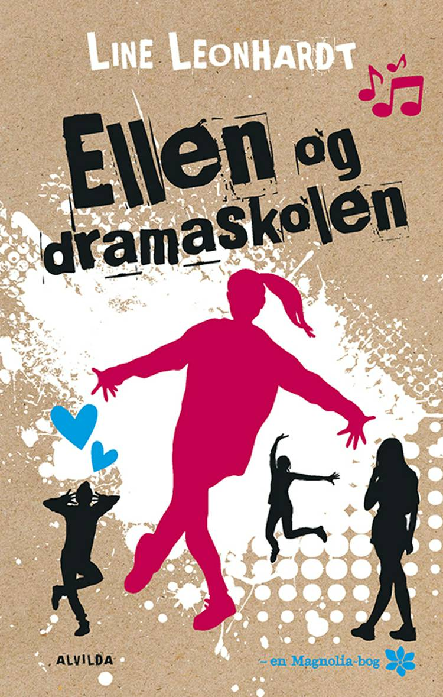 Ellen og dramaskolen af Line Leonhardt