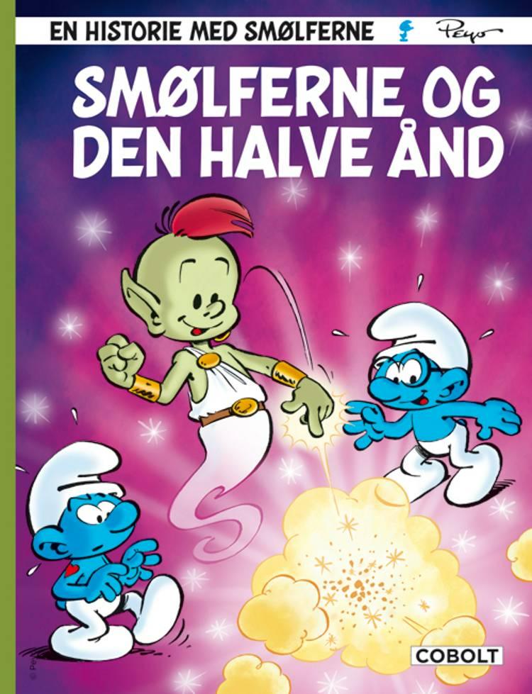 Smølferne og den halve ånd af Thierry Culliford og Alain Jost