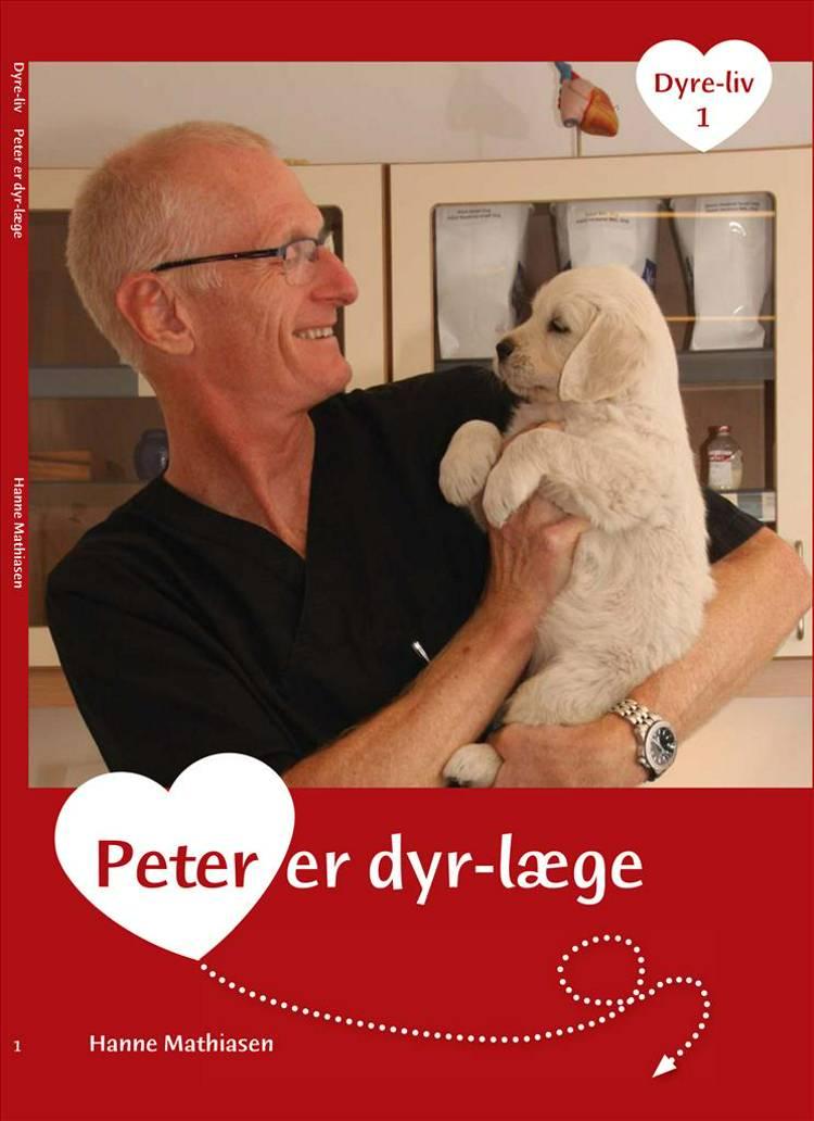 Peter er dyrlæge af Hanne Mathiasen