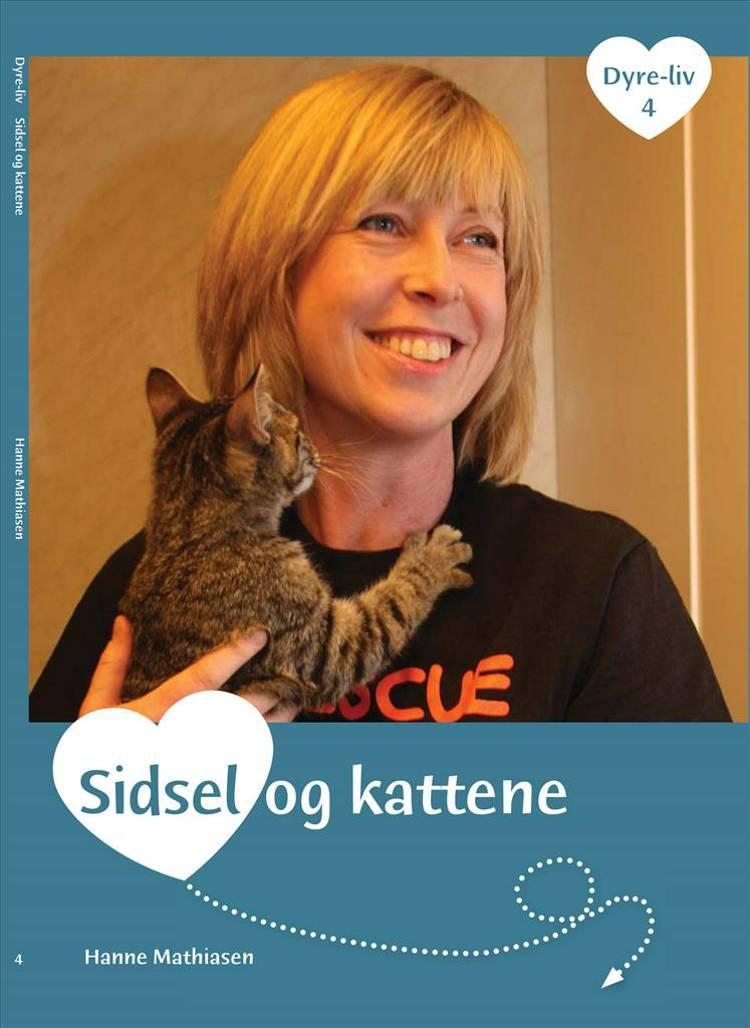 Sidsel og kattene af Hanne Mathiasen