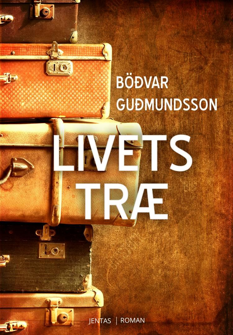 Livets træ af Böðvar Guðmundsson