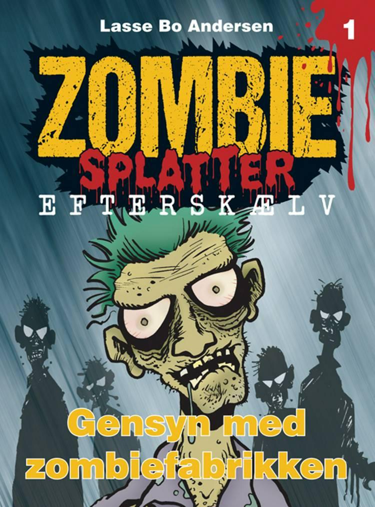 Gensyn med zombiefabrikken af Lasse Bo Andersen