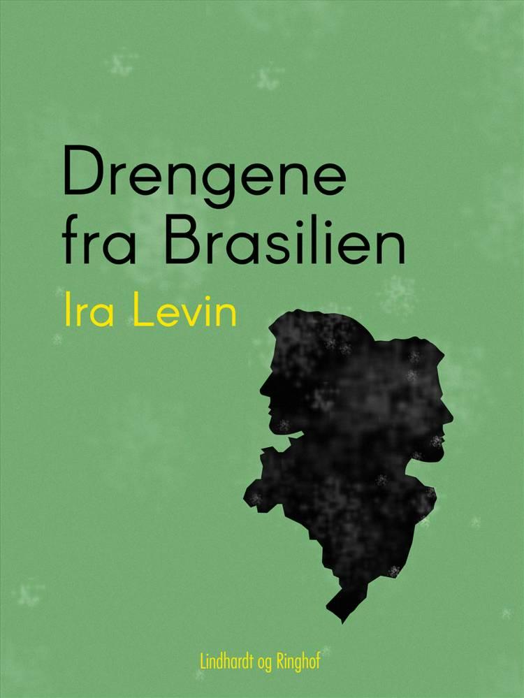 Drengene fra Brasilien af Ira Levin