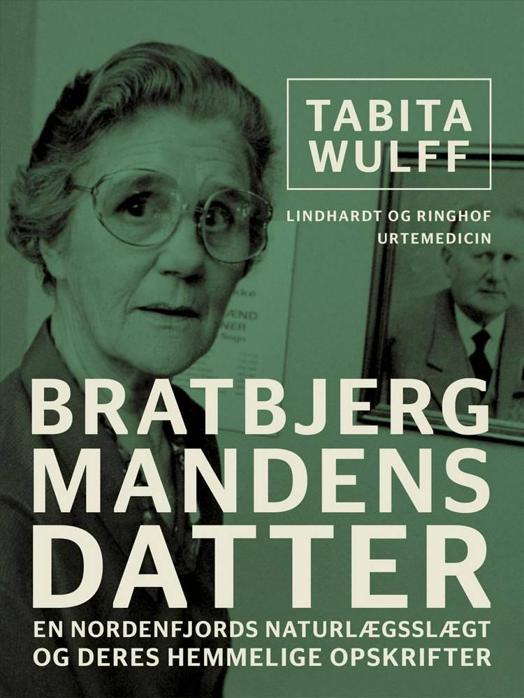 Bratbjergmandens datter af Tabita Wulff