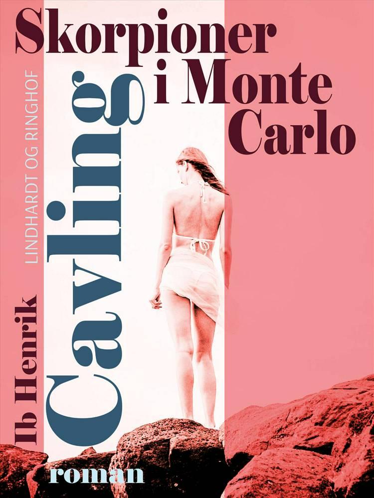 Skorpioner i Monte Carlo af Ib Henrik Cavling