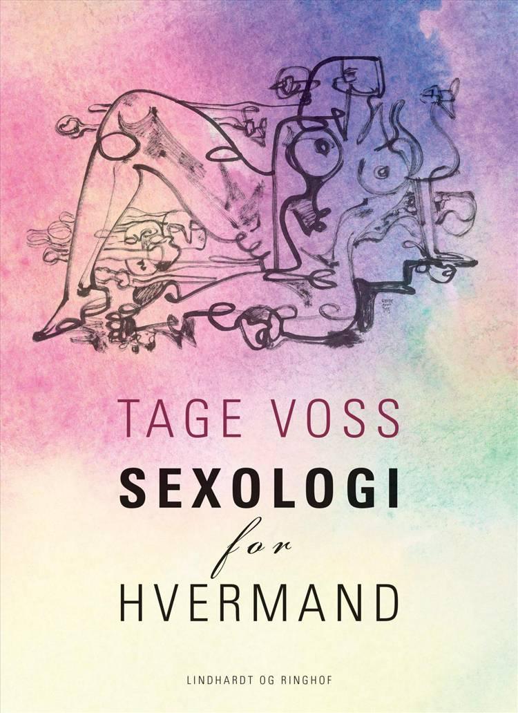 Sexologi for hvermand af Tage Voss
