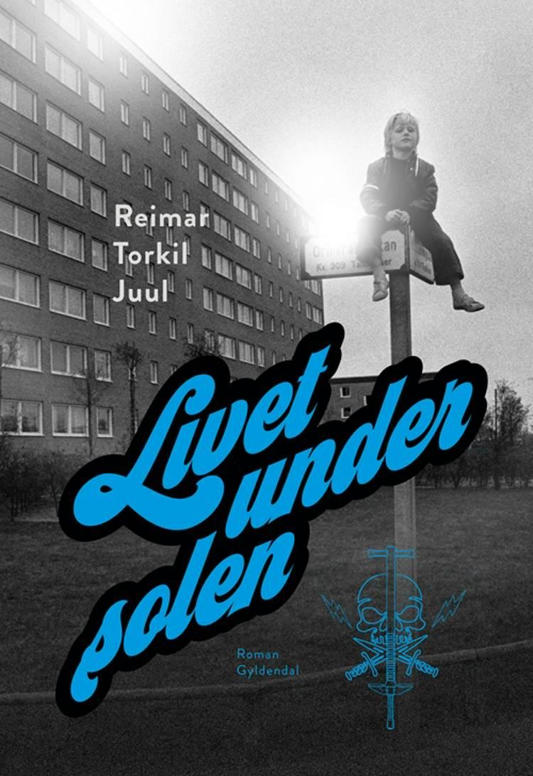 Livet under solen af Reimar Torkil Juul