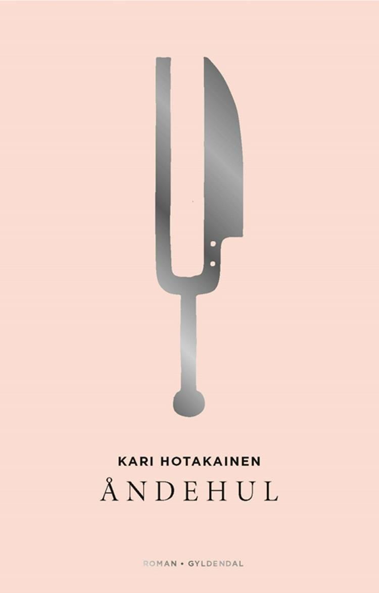 Åndehul af Kari Hotakainen