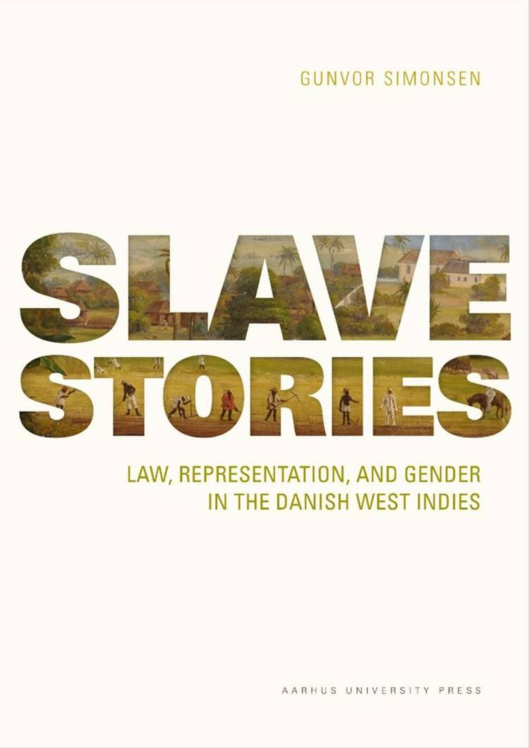 Slave Stories af Gunvor Simonsen