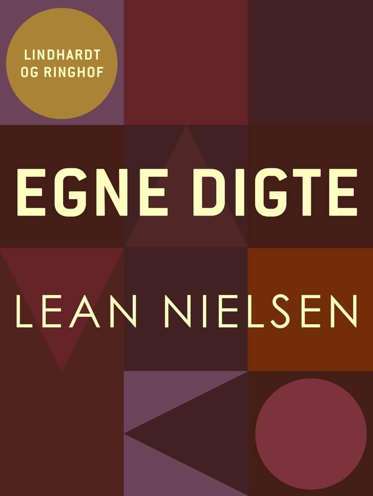 Egne digte af Lean Nielsen