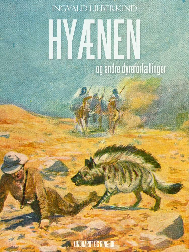 Hyænen og andre dyrefortællinger af Ingvald Lieberkind