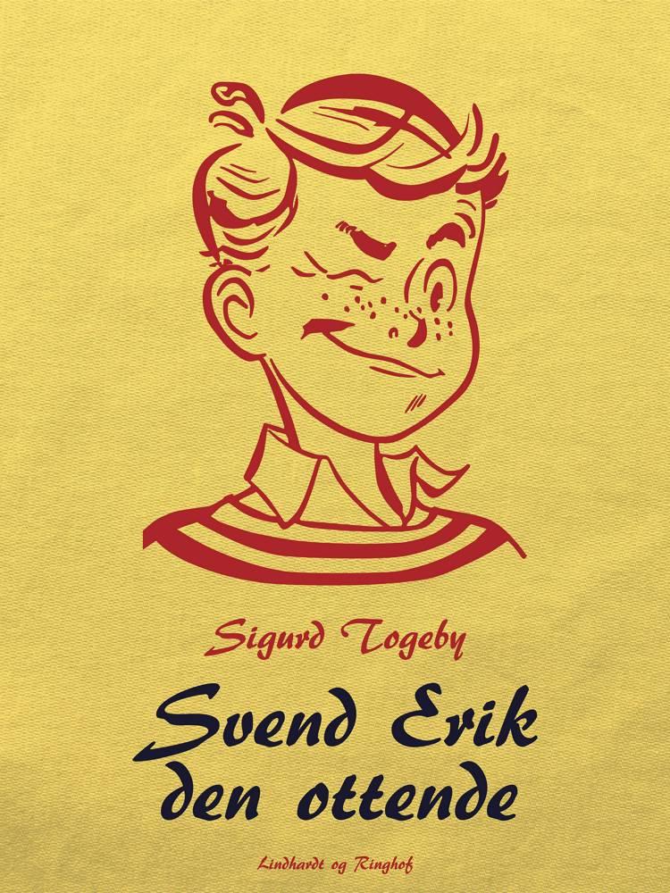 Svend Erik den ottende af Sigurd Togeby