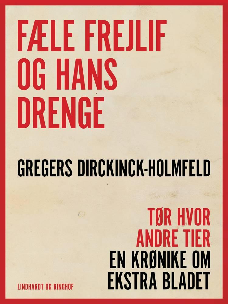 Fæle Frejlif og hans drenge af Gregers Dirckinck-Holmfeld
