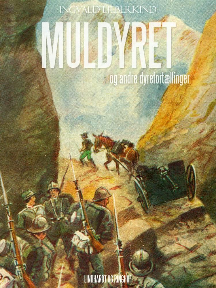 Muldyret og andre dyrefortællinger af Ingvald Lieberkind