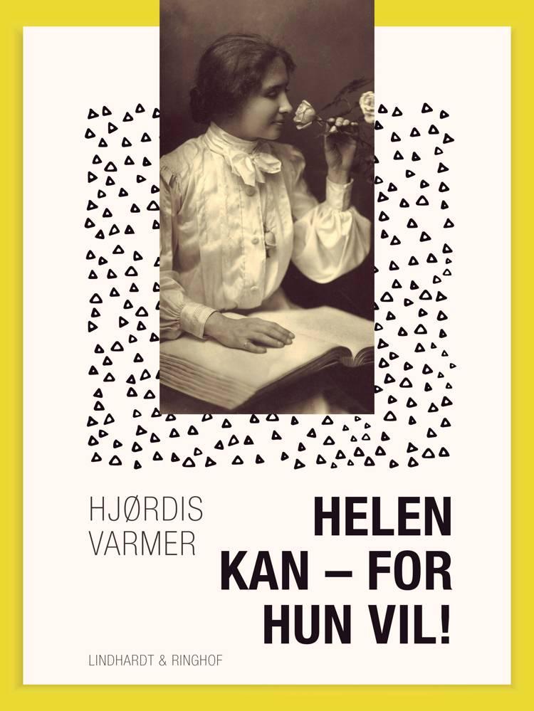 Helen kan - for hun vil! af Hjørdis Varmer