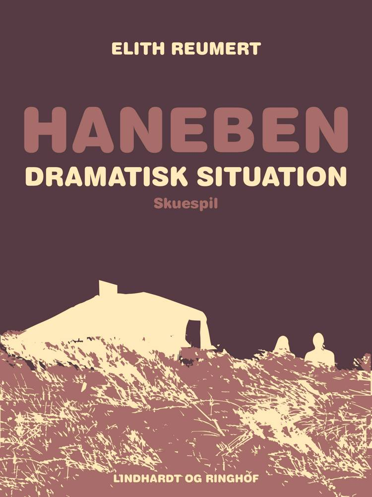 Haneben. Dramatisk situation af Elith Reumert