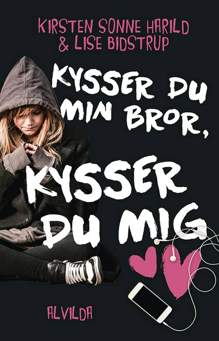 Kysser du min bror, kysser du mig af Kirsten Sonne Harild og Lise Bidstrup