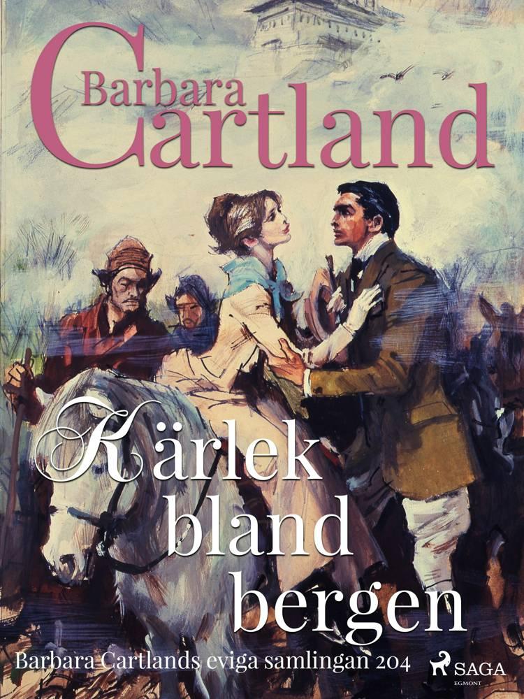 Kärlek bland bergen af Barbara Cartland