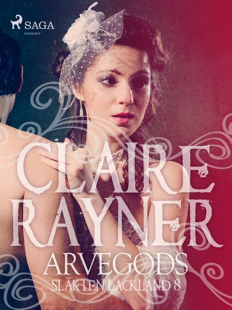Arvegods af Claire Rayner