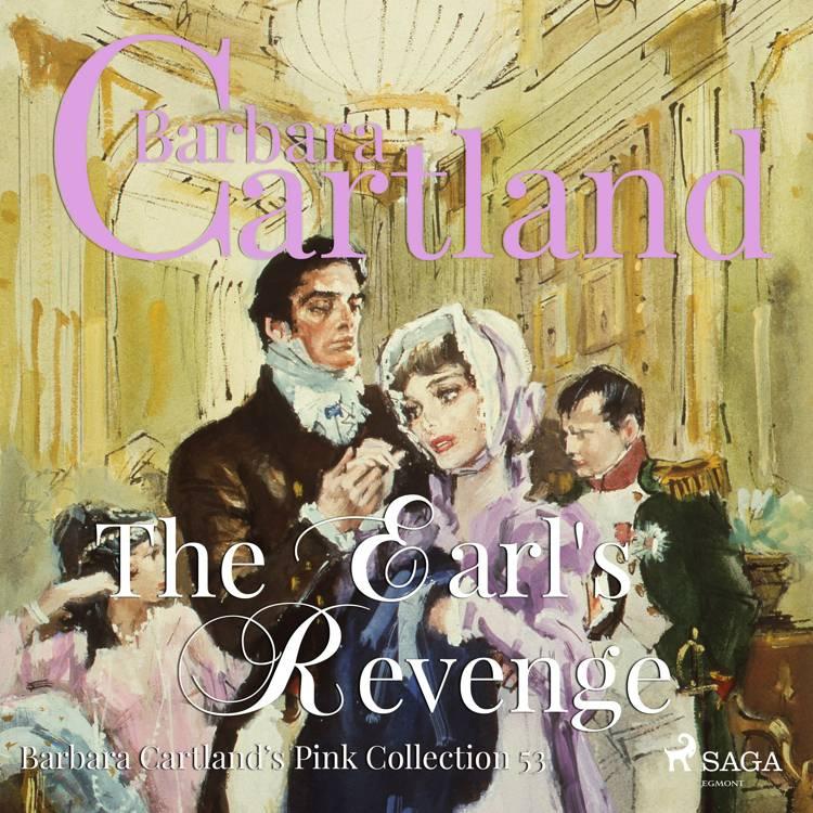 The Earl's Revenge af Barbara Cartland