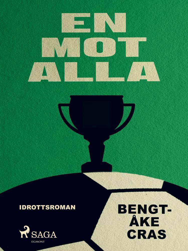 En mot alla af Bengt-Åke Cras