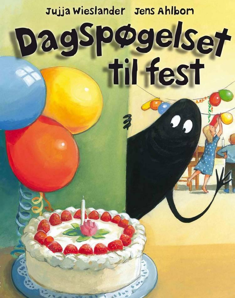 Dagspøgelset til fest af Jujja Wieslander og Jens Ahlbom