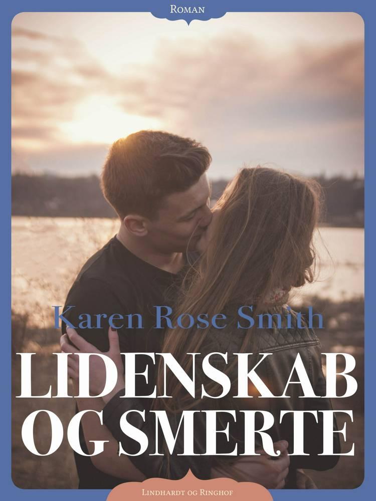 Lidenskab og smerte af Karen Rose Smith