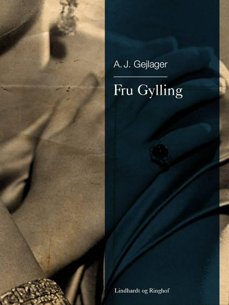 Fru Gylling af A.J. Gejlager